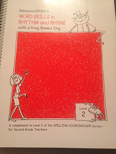 Sitton Spelling and Word Skills: Word Skills in Rhythm and Rhyme with CD (Level 2): Rebecca Sitton