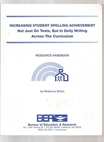 9781886050655: Increasing Student Spelling Achievement
