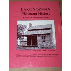 9781886057012: Lake Norman Piedmont History: 52 Historical Essays of the area around Lake Norman, Iredell, Catawba, Lincoln, and Mecklenburg Counties