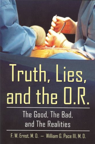 9781886057593: Truth, Lies, and the O.R.