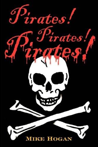 9781886057883: Pirates! Pirates! Pirates