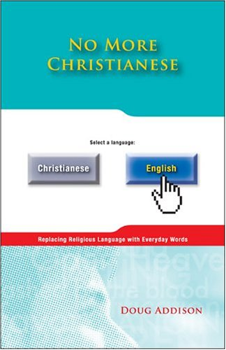 9781886068278: No More Christianese: Replacing Religious Language with Everyday Words