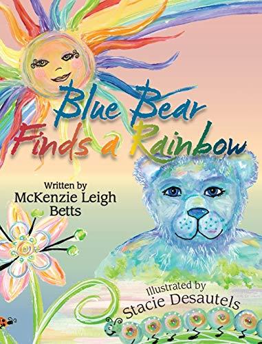 9781886068513: Blue Bear Finds a Rainbow
