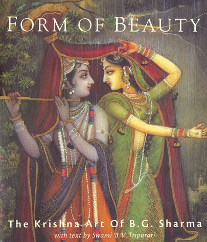 9781886069152: Form of Beauty: The Krishna Art of B.G.Sharma (Art of Devotion Series Art of Devotion Series)