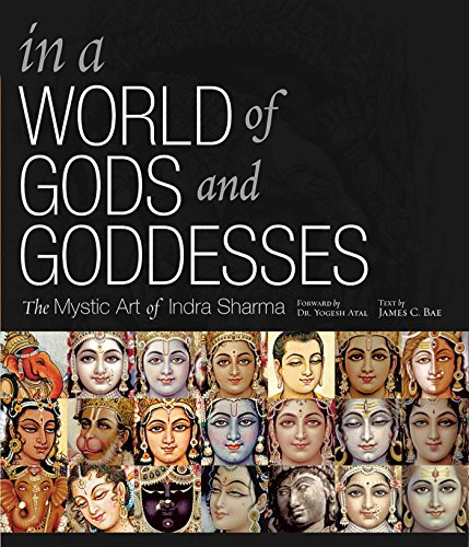 9781886069459: In A World of Gods and Goddesses: The Mystic Art of Indra Sharma