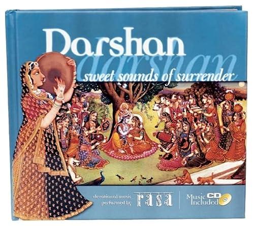 Darshan : Sweet Sounds of Surrender: James H. Bae