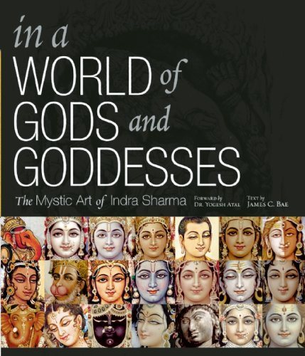 9781886069640: IN A WORLD OF GODS AND GODDESSES PAP: The Mystic Art of Indra Sharma