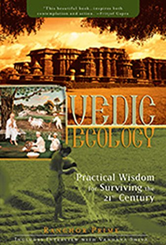 9781886069657: Vedic Ecology: Practical Wisdom for Surviving the 21st Century