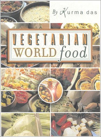 9781886069701: Vegetarian World Food: The Best of Cooking with Kurma