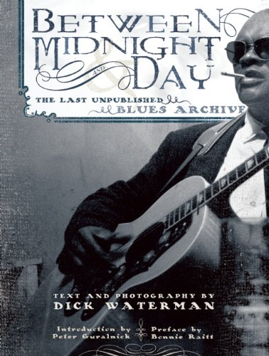 9781886069756: Between Midnight and Day: The Last Unpublished Blues Archive