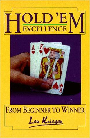 9781886070127: Hold'em Excellence: From Beginner to Winner