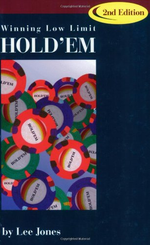 Winning Low-Limit Hold'em (2nd Edition): Lee Jones