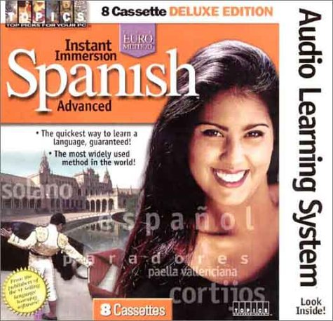 9781886089808: Instant Immersion Spanish: Advanced (Spanish Edition)