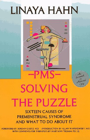 9781886094154: PMS: Solving the Puzzle - Sixteen Causes of Premenstrual Syndrome and What to Do About It