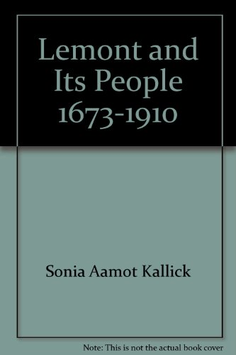 Lemont and its people, 1673-1910