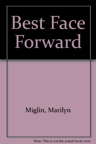 9781886094680: Best Face Forward