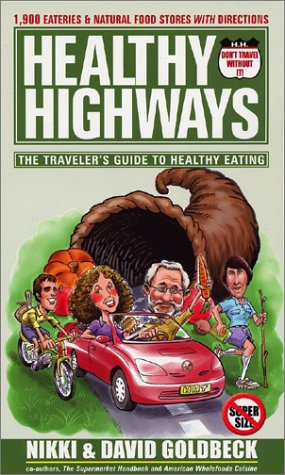 9781886101104: Healthy Highways: The Traveler's Guide to Healthy Eating