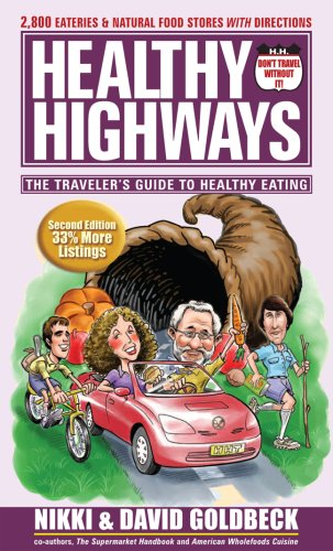 9781886101135: Healthy Highways: The Travelers' Guide to Healthy Eating