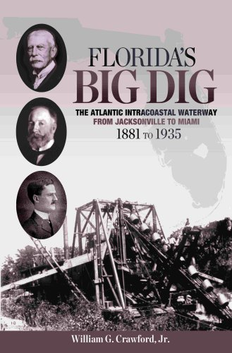 9781886104297: Florida's Big Dig: The Atlantic Intracoastal Waterway