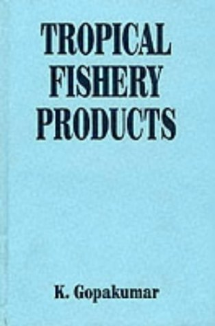 9781886106550: Tropical Fishery Products