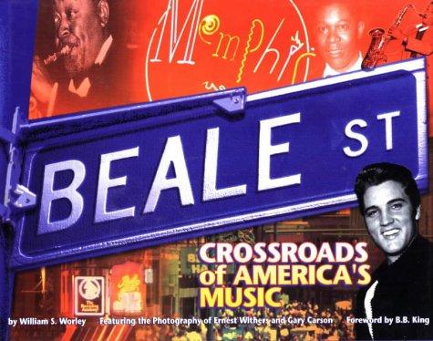9781886110182: Beale Street: Crossroads of America's Music