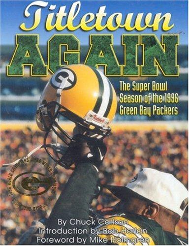 Titletown Again : The Super Bowl Season: Chuck Carlson