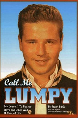 9781886110298: Call Me Lumpy: My Leave It To Beaver Days and Other Wild Hollywood Life