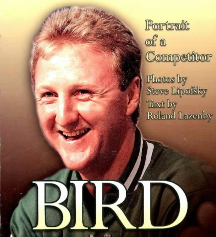 9781886110397: Bird: Portrait of a Competitor
