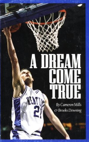 Dream Come True: The Faith to Be a Kentucky Wildcat (Author Signed)