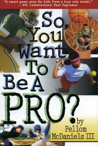 9781886110779: So You Want to Be a Pro?