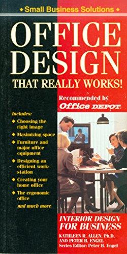 Office Design That Really Works!: Design for: Kathleen R. Allen,