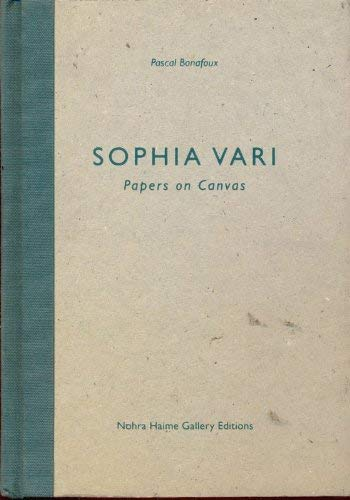 Sophia Vari: Papers on canvas (1886125015) by Pascal Bonafoux