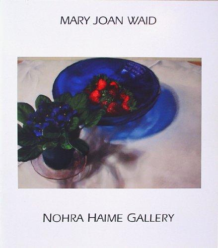 Mary Joan Waid: Time Traveler and Persephone's Return: Waid, Mary Joan