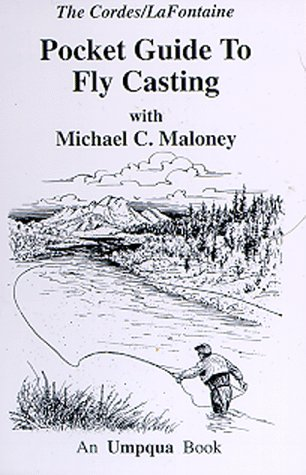 9781886127104: Pocket Guide to Fly Casting (Pocket Guides (Greycliff))