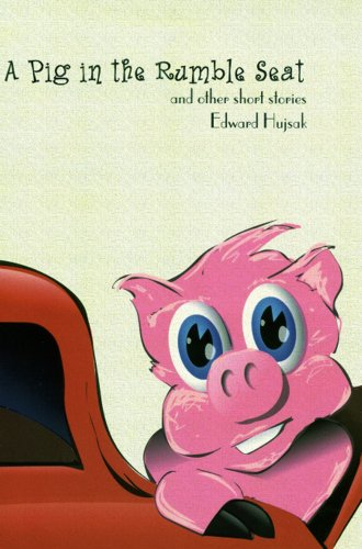 9781886133105: A Pig in the Rumble Seat