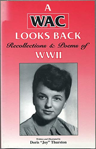 9781886137042: A WAC Looks Back: Recollections and Poems of WWII