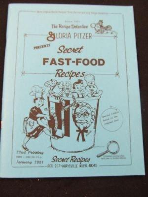 9781886138032: Secret Fast Food Recipes: The Fast Food Cookbook