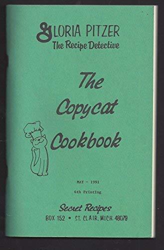 9781886138049: The Copycat Cookbook
