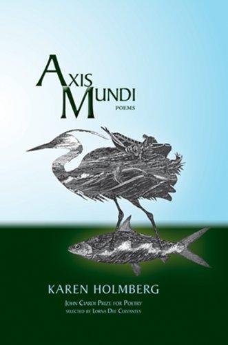 Axis Mundi: Holmberg, Karen