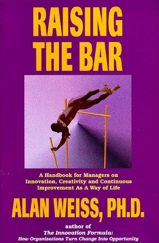 Raising the Bar (Professional Development Series): Alan Weiss