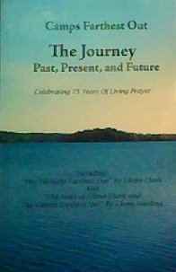 9781886158214: Camps Farthest Out, the Journey: Past, Present, and Future