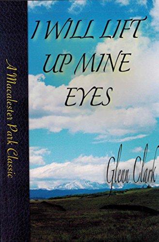 9781886158238: I Will Lift Up Mine Eyes