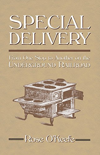 9781886166417: Special Delivery: From One Stop to Another on the Underground Railroad