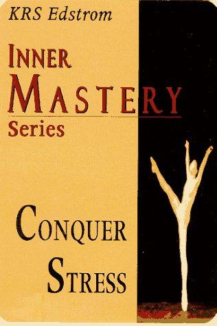 Conquer Stress: Edstrom, K. R. S.