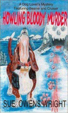 9781886199125: Howling Bloody Murder