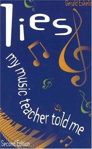 9781886209251: Lies My Music Teacher Told Me