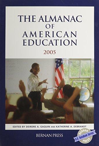 9781886222199: The Almanac Of American Education 2005 (U.S. DataBook Series)