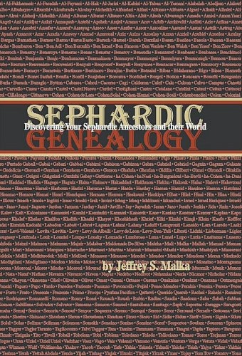 9781886223141: Sephardic Genealogy: Discovering Your Sephardic Ancestors and Their World