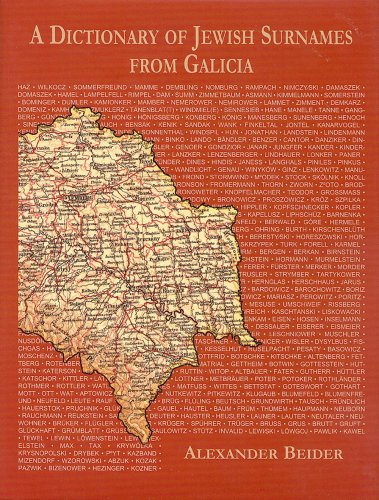 A Dictionary Of Jewish Surnames From Galicia: Alexander Beider