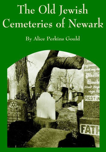 9781886223233: The Old Jewish Cemeteries Of Newark